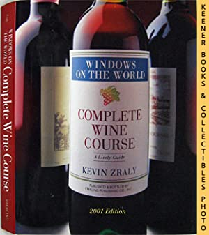 Windows On The World Complete Wine Course (2001 Edition)