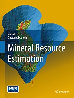 Mineral Resource Estimation: Clayton V. Deutsch