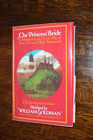 THE PRINCESS BRIDE (1st printing): Goldman, William