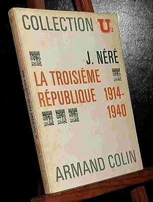 LA TROISIEME REPUBLIQUE - 1914-1940: NERE Jacques