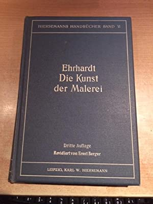 Hiersemanns Handbücher - Band VI: Die Kunst der Malerei, eine Anleitung zur Ausbildung für die ...