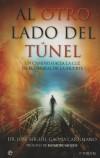 AL OTRO LADO DEL TUNEL: JOSE MIGUEL GAONA