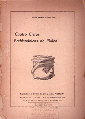 CUATRO CISTAS PREHISPANICAS DE PIÑIKO. Separata de: Ponce Sangines, Carlos