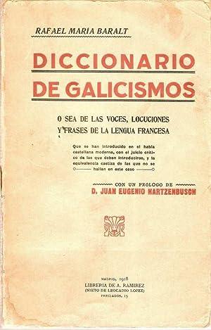 DICCIONARIO DE GALICISMOS: BARALT, Rafael María