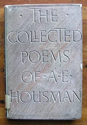 The Collected Poems of A. E. Housman.: Housman, A. E.