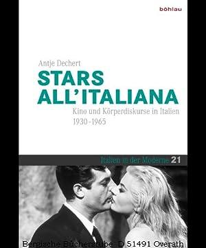 "Stars all""italiana. Kino und Körperdiskurse in Italien (1930-1965). (Italien in der Moderne 21)..."