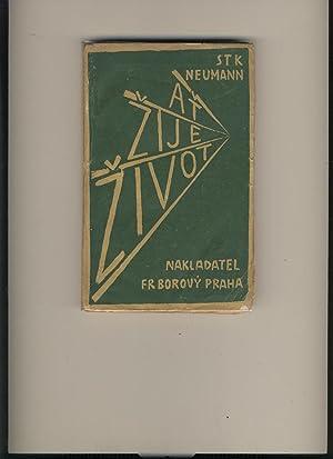 At'  ije  ivot!: Stanislav K. Neumann (Josef Capek illus)