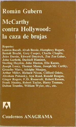 MCCARTHY CONTRA HOLLYWOOD: LA CAZA DE BRUJAS: Cubern, Román