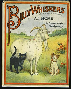 Billy Whiskers at Home: Montgomery, Frances Trego