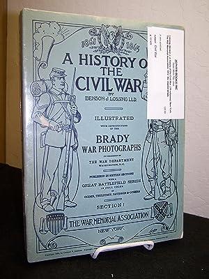 A History of the Civil War. (16: Lossing, Benson J.