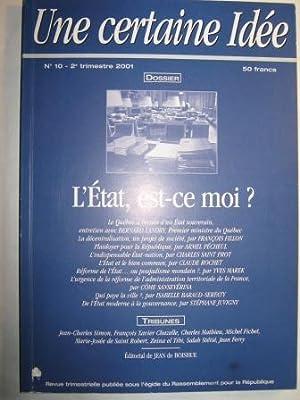 Une certaine idée. Revue trimestrielle publiée sous l'égide du Rassemblement pour la République...