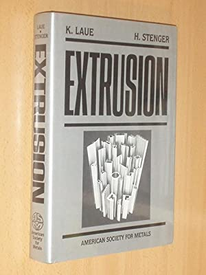 EXTRUSION: Laue, K. - H. Stenger