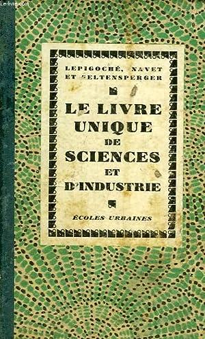 LE LIVRE UNIQUE DE SCIENCES ET D'INDUSTRIE: LEPIGOCHE A., NAVET