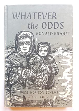 Whatever the Odds (The Wide Horizon Reading: Ridout, Ronald