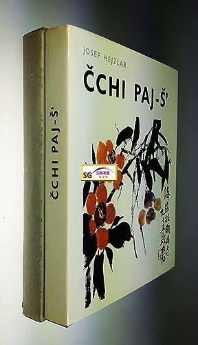 Cchi Paj-S. Chinese Paintings by Ch'i Pai: Josef Hejzlar; Ch'i