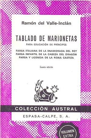 TABLADO DE MARIONETAS Para educacion de principes: Ramon del Valle-Inclan