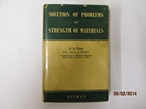 Solution of Problems in Strength of Materials: Urry, Sydney A.