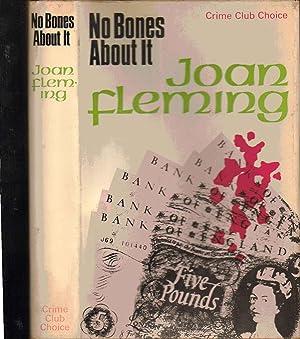 No Bones About it: Joan Fleming