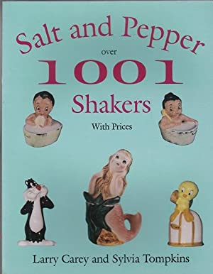 Salt and Pepper:Over 1001 Shakers with Prices: Carey, Larry and