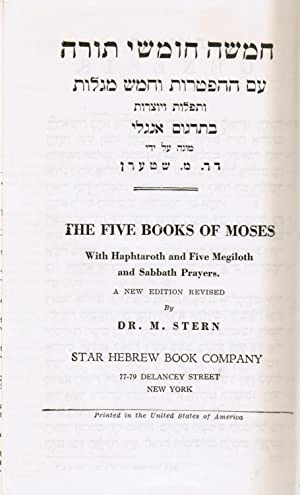 The Five Books of Moses with Haphtaroth: Stern, M (Moshe