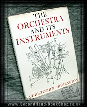 The Orchestra And Its Instruments