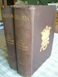 Liberia. With an Appendix on the Flora of Liberia by Dr. Otto Stapf, Principal Assistant, Kew Her...