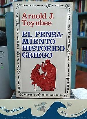 El pensamiento histórico Griego: Toynbee Arnold