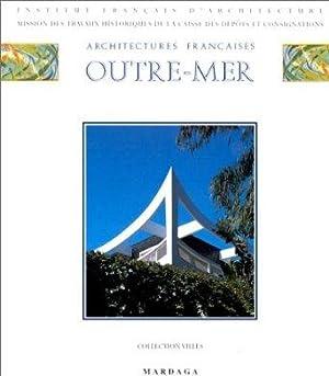 ARCHITECTURES FRANCAISES OUTRE-MER: CULOT/THIVEAUD