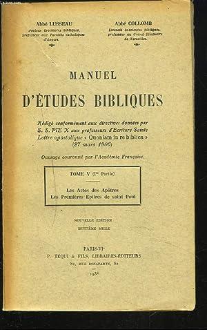 MANUEL D'ETUDES BIBLIQUES. TOME V. 1re PARTIE: ABBE LUSSEAU, ABBE