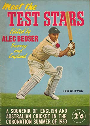Meet the Test Stars. A Souvenir of English and Australian Cricket in the Coronation Summer of 1953....