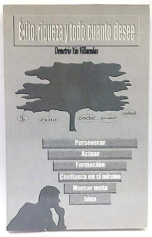 Éxito, Riqueza Y Todo Cuanto Desee: Yus Villuendas, Demetrio