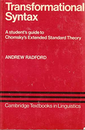 Transformational Syntax A Student's Guide to Chomsky's: Radford, Andrew