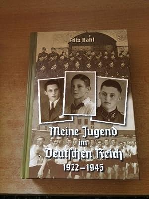 Fritz Hahl - Meine Jugend im Deutschen Reich, 1922-1945: Fritz, Hahl:
