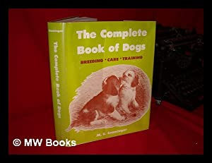 The Complete Book of Dogs / M.: Ensminger, M. Eugene