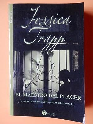 El maestro del placer: Jessica Trapp