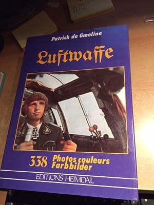 Luftwaffe - La Luftwaffe en couleurs (Zweisprachig): Glasson, Roland, Patrick de Gmeline R. H. Wüst...