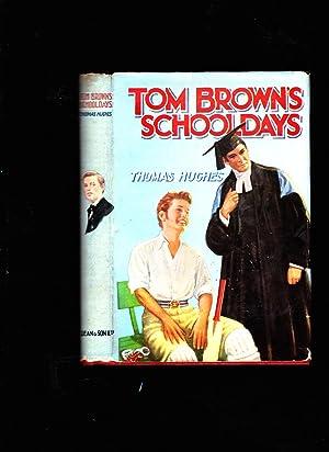 Tom Brown's Schooldays: Thomas Hughes