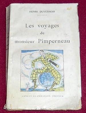 LES VOYAGES DE MONSIEUR PIMPERNEAU: DUVERNOIS Henri
