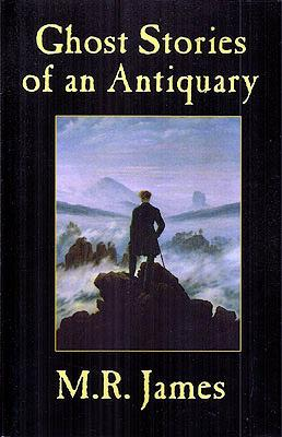 Ghost Stories of an Antiquary: James, M.R.
