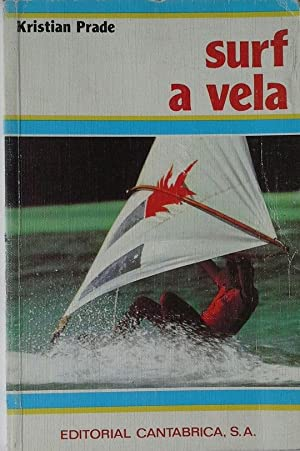 Imagen del vendedor de SURF A VELA a la venta por CENTRAL LIBRERA REAL FERROL