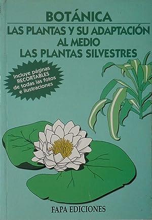 BOTANICA LAS PLANTAS Y SU ADAPTACIÓN AL: NÚÑEZ ROIG, J.