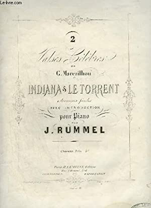 2 VALSES CELEBRES - N°2 : LE TORRENT - POUR PIANO.: RUMMEL J.