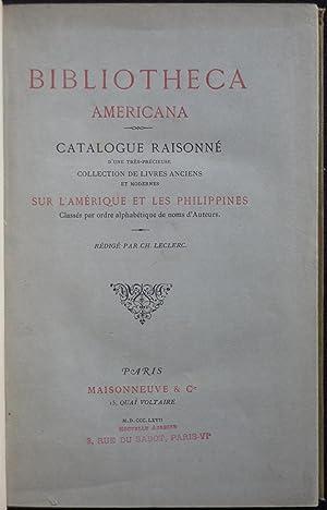 Bibliotheca Americana. Catalogue raisonné d'une très précieuse: LECLERC, Ch.