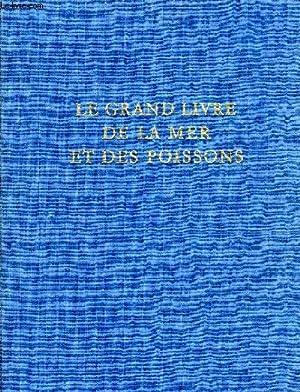 LE GRAND LIVRE DE LA MER ET: COLLECTIF