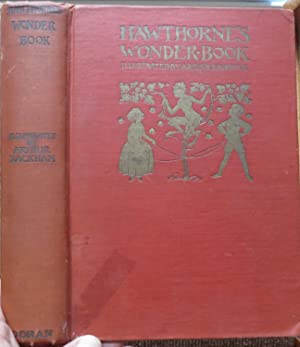 HAWTHORNE'S WONDER BOOK ILLUSTRATED By ARTHUR RACKHAM: HAWTHORNE, NATHANIEL