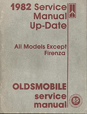1982 Oldsmobile Service Manual Update (All Models: General Motors -