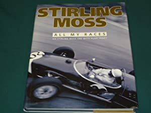 Stirling Moss (All My Races)