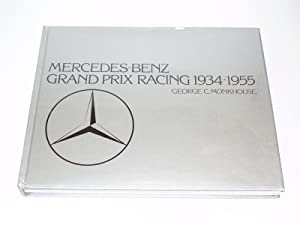 Mercedes-Benz Grand Prix Racing 1934-1955