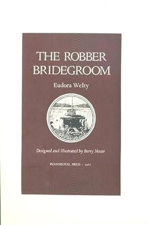 The Robber Bridegroom (Prospectus only): Welty, Eudora