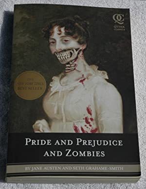 Pride and Prejudice and Zombies: Austen, Jane/Grahame-Smith, Seth